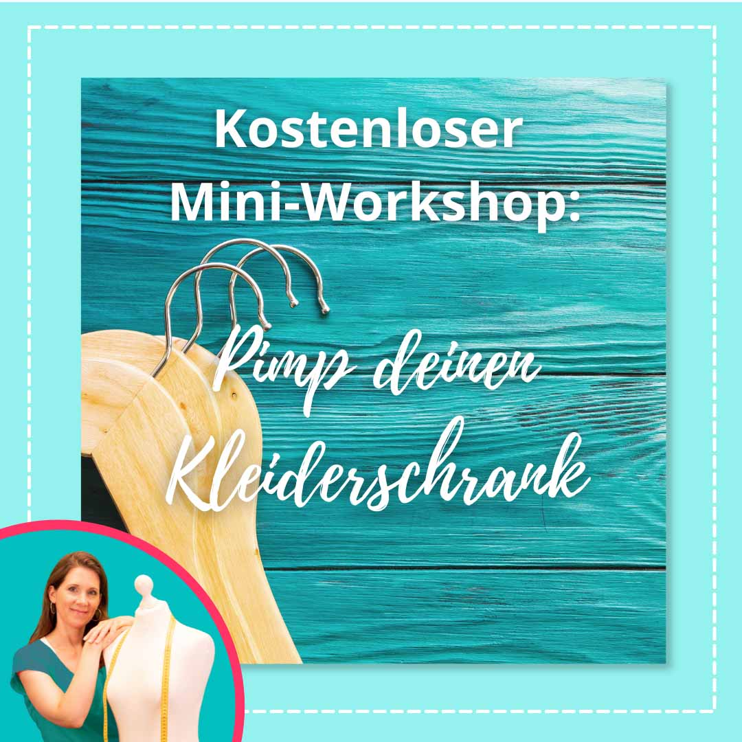 Workshop - Pimp deinen Kleiderschrank